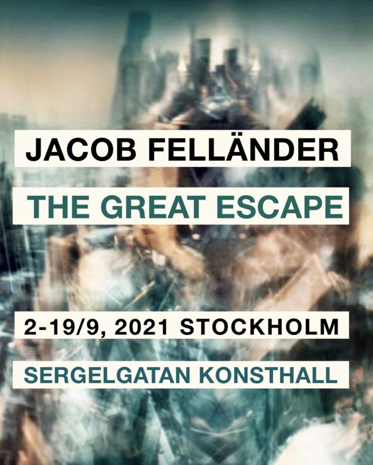 Jacob Felländer - The Great Escape